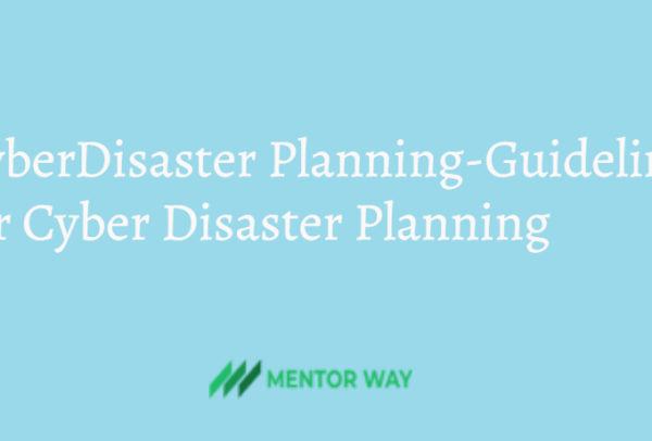 Cyber Disaster Planning-Guidelines for Cyber Disaster Planning