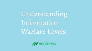 Understanding Information Warfare Levels