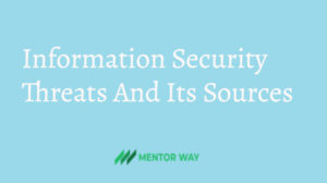 Information Security Threats And Its Sources