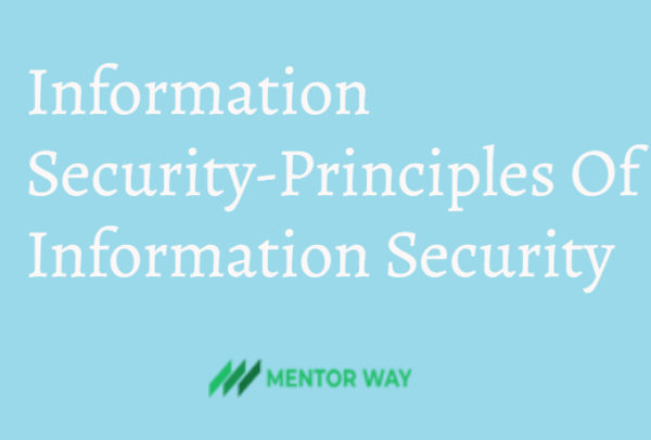 Information Security-Principles Of Information Security