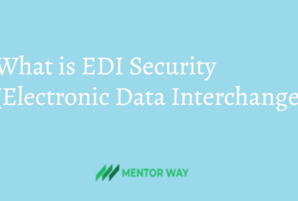 What is EDI Security(Electronic Data Interchange)
