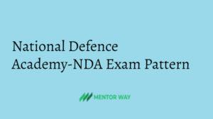 National Defence Academy-NDA Exam Pattern