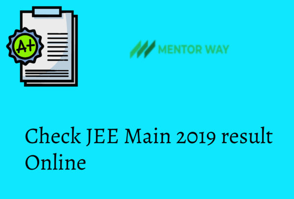 Check JEE Main 2019 result Online
