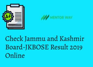 Check Jammu and Kashmir Board-JKBOSE Result 2019 Online