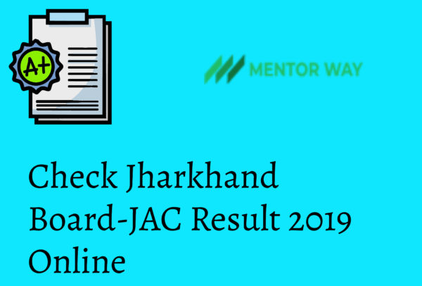 Check Jharkhand Board-JAC Result 2019 Online