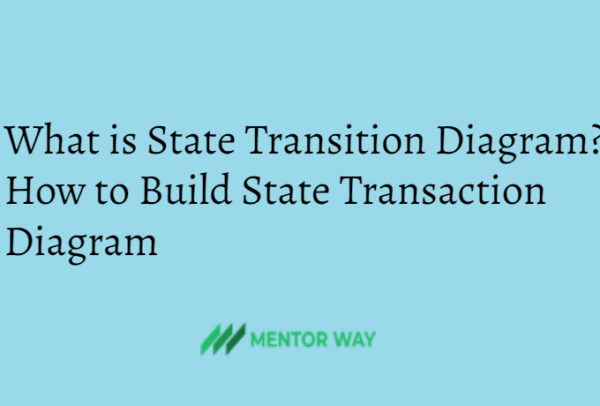 What is State Transition Diagram? How to Build State Transaction Diagram