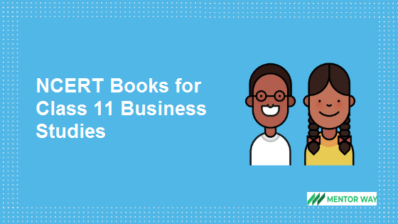 NCERT Books for Class 11 Business Studies PDF Download