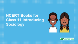 NCERT Books for Class 11 Introducing Sociology PDF Download