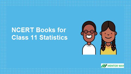 NCERT Books for Class 11 Statistics PDF Download