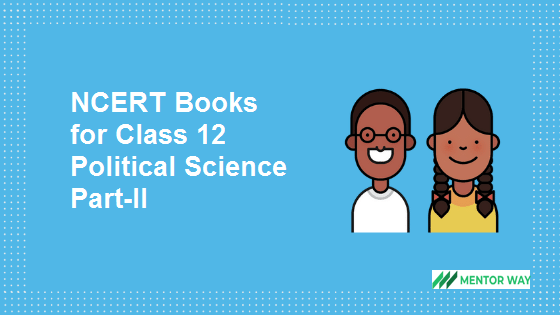 NCERT Books for Class 12 Political Science Part-II