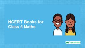 NCERT Books for Class 5 Maths PDF Download