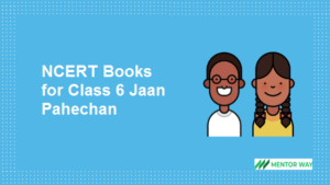 NCERT Books for Class 6 Jaan Pahechan PDF Download