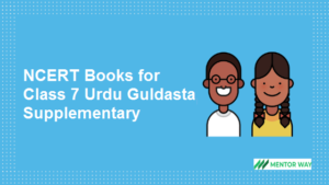 NCERT Books for Class 7 Urdu Guldasta Supplementary PDF Download