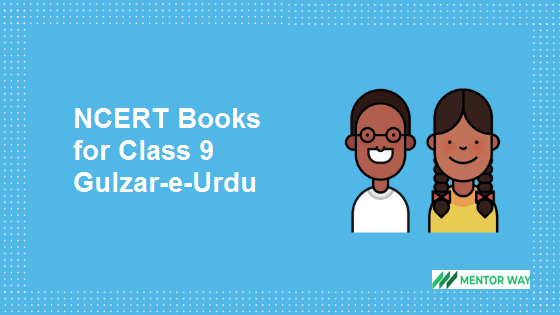 NCERT Books for Class 9 Gulzar-e-Urdu PDF Download