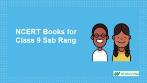 NCERT Books for Class 9 Sab Rang PDF Download