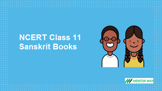 NCERT Class 11 Sanskrit Books PDF Download
