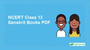 NCERT Class 12 Sanskrit Books PDF Download