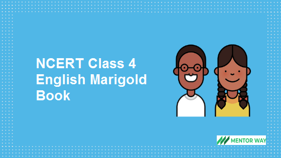 NCERT Class 4 English Marigold Book PDF Download
