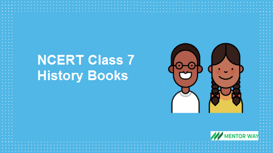 NCERT Class 7 History Books PDF Download