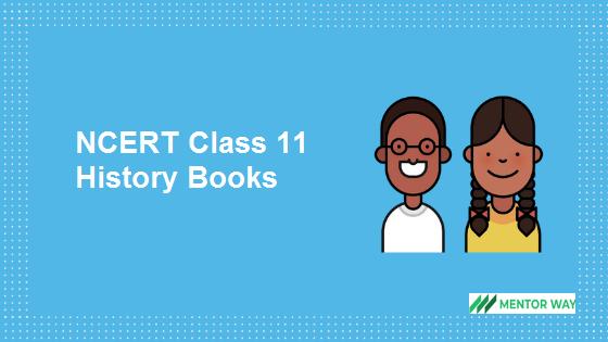 NCERT Class 11 History Books